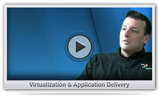 Virtualization &amp; Application Delivery